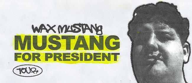 Wax Mustang