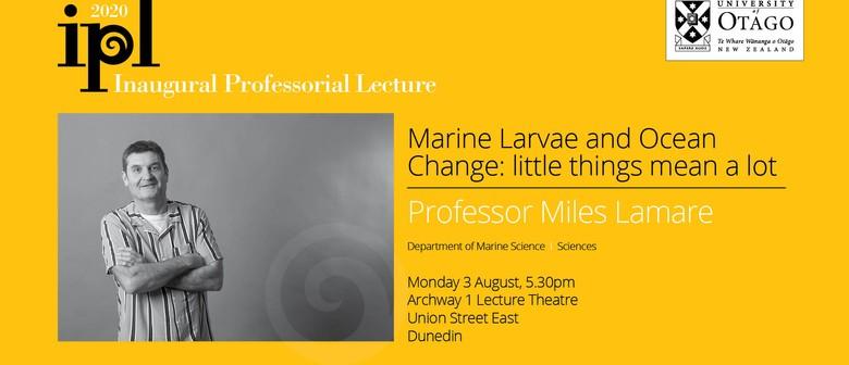 Inaugural Professorial Lecture – Professor Miles Lamare