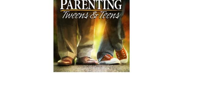 Successfully Parenting Tweens & Teens