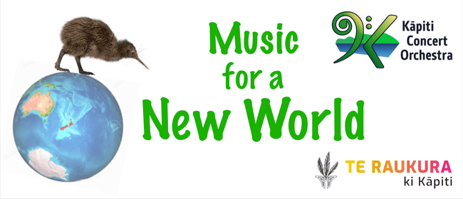 Kāpiti Concert Orchestra presents Music for a New World