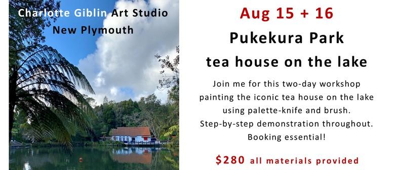 Acrylic Painting - Tea House On the Lake - Weekend Workshop