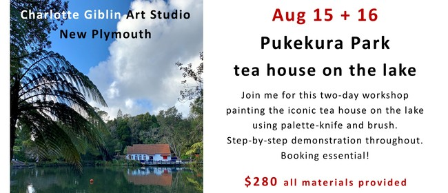 Acrylic Painting - Tea House On the Lake - Weekend Workshop