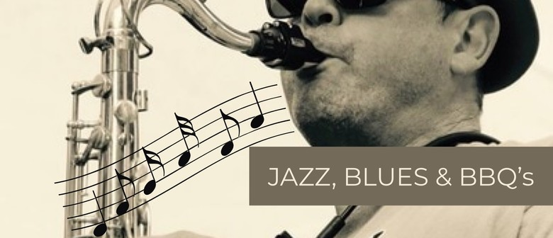 Jazz, Blues and BBQ's