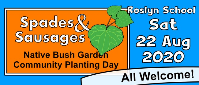 Spades and Sausages - Native Garden Community Planting Day