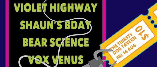 Violet Highway, Shaun's B'day, Vox Venus, Bear Science