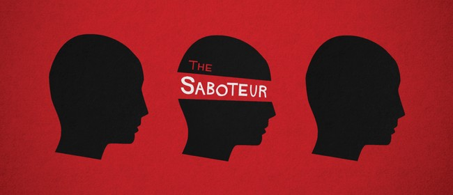 Nelson Fringe: The Saboteur