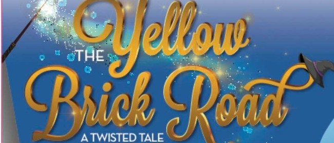 The Yellow Brick Road - A Twisted Tale