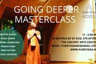 Yoga - Going Deeper Masterclass