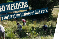 Wicked Weeders: a restoration history of Spa Park