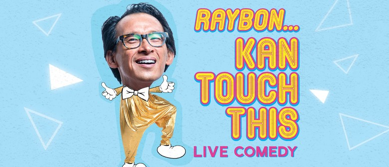 Raybon ... Kan Touch This