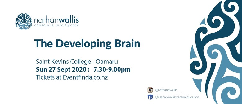 The Developing Brain - Oamaru