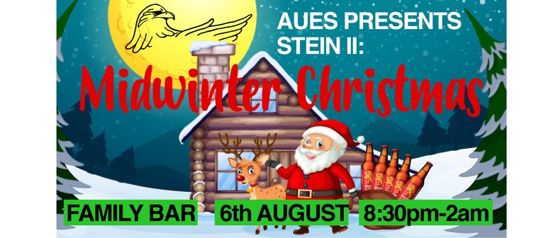 AUES Presents Stein 2: Midwinter Christmas