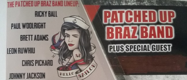 Patched up Braz Band with Special Guests