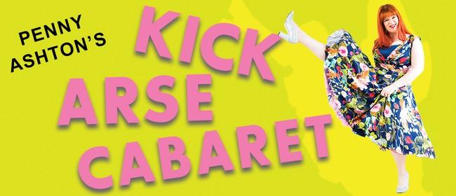 Penny Ashton's Kick Arse Cabaret: CANCELLED