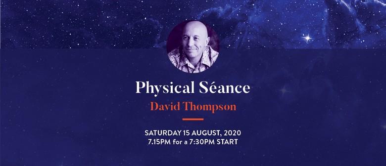 David Thompson - Physical Medium Séances