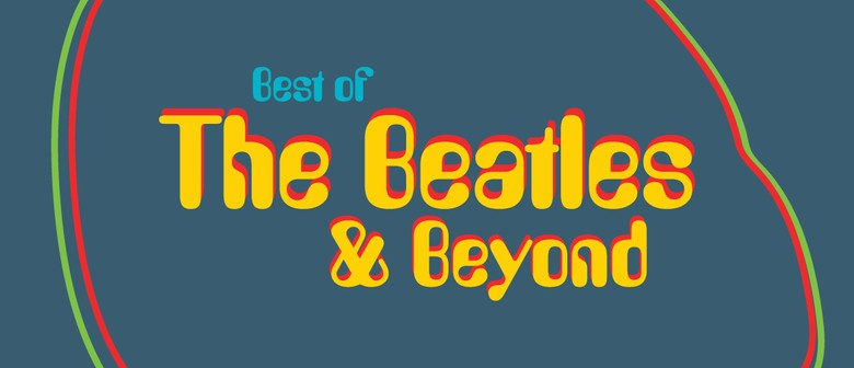Best of the Beatles & Beyond