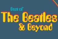 Best of the Beatles & Beyond