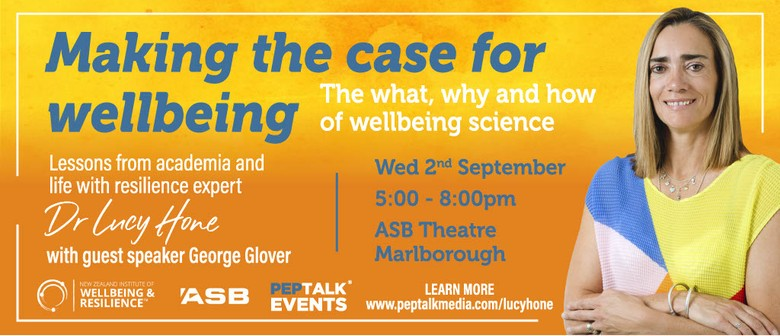 Making the Case for Wellbeing with Dr Lucy Hone