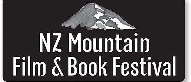 NZ Mountain Film and Book Festival - Movie and Meal