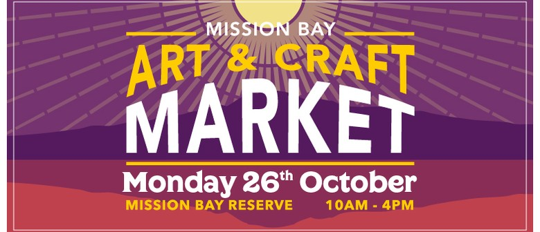 Mission Bay Art & Craft Market - Labour Day 2020