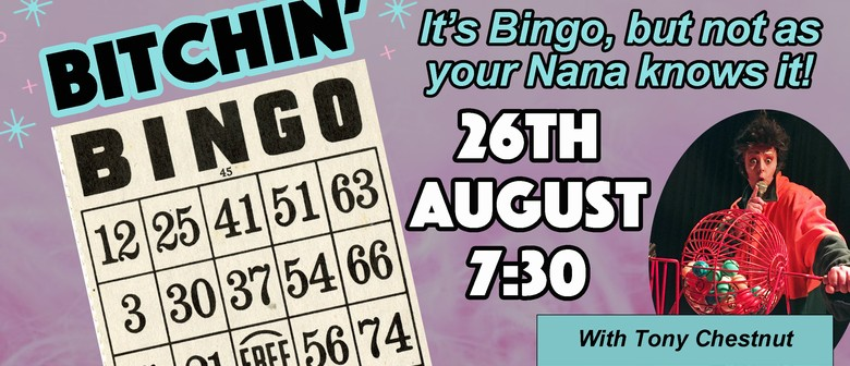 Bitchin' Bingo: CANCELLED