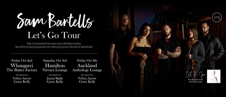 Sam Bartells - Lets Go Tour