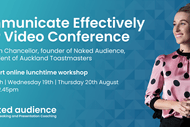 How To Communicate Effectively Over Video Conference