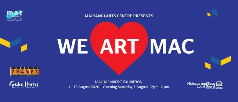 We Art MAC: Members' Exhibition