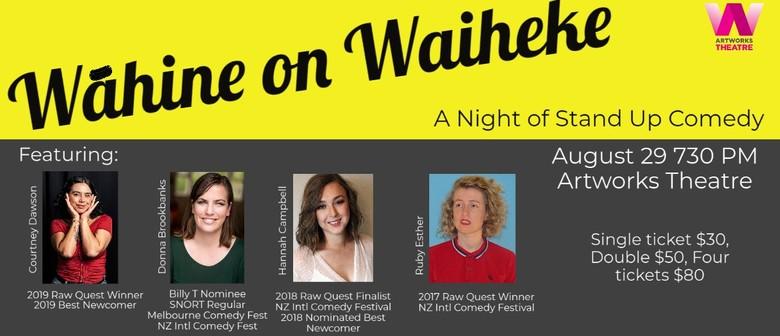 Wāhine on Waiheke - A Night of Stand Up Comedy