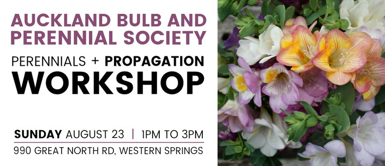 Auckland Bulb And Perennial Society Workshop: POSTPONED
