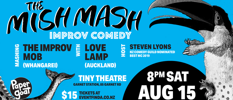 The Mish Mash Starring The Improv Mob and Love Lamp
