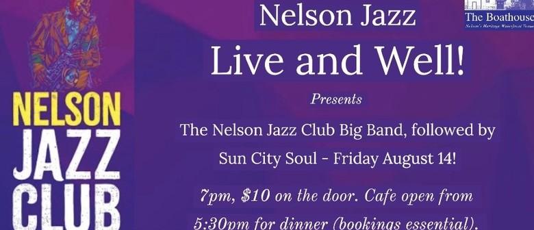 Nelson Jazz Club Big Band Followed By Sun City Soul