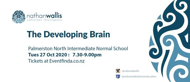 The Developing Brain - Palmerston North