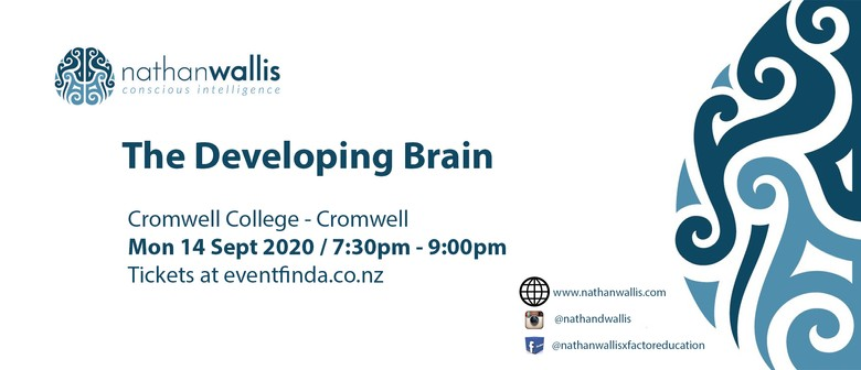 The Developing Brain - Cromwell: CANCELLED