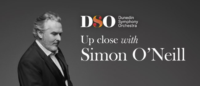 Up Close with Simon O'Neill - A Fundraiser for the DSO: CANCELLED