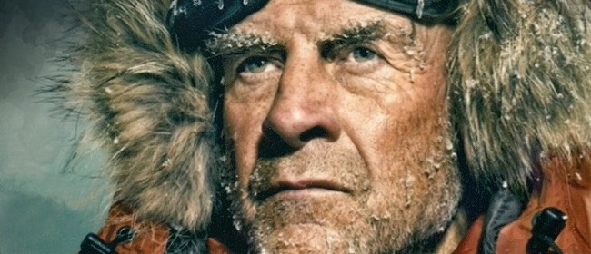 The World's Greatest Living Explorer  - Sir Ranulph Fiennes: POSTPONED