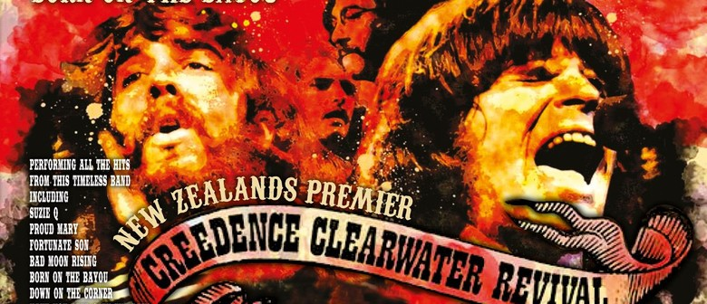 The NZ Creedence Clearwater Revival Tribute Show: CANCELLED