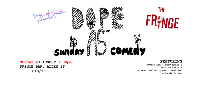 Dope As Sunday Comedy.