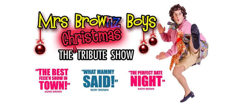 Mrs Brownz Boys - The Christmas Tribute Show