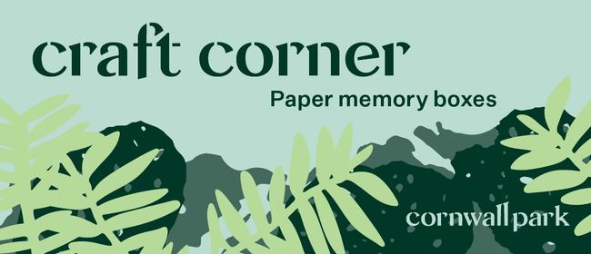 Craft Corner: Paper Memory Boxes