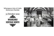 Whanganui Arts and Crafts Movement Ramble