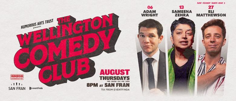 The Wellington Comedy Club - August