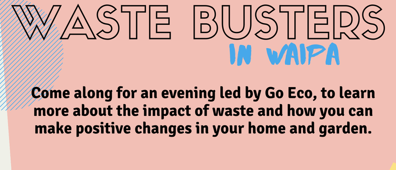 Waste Busters in Waipa: CANCELLED
