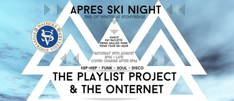 Apres Ski Night With DJ the Playlist Project & the Onternet