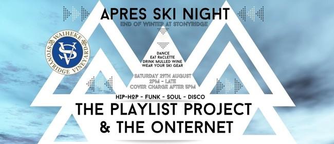 Apres Ski Night With DJ the Playlist Project & the Onternet