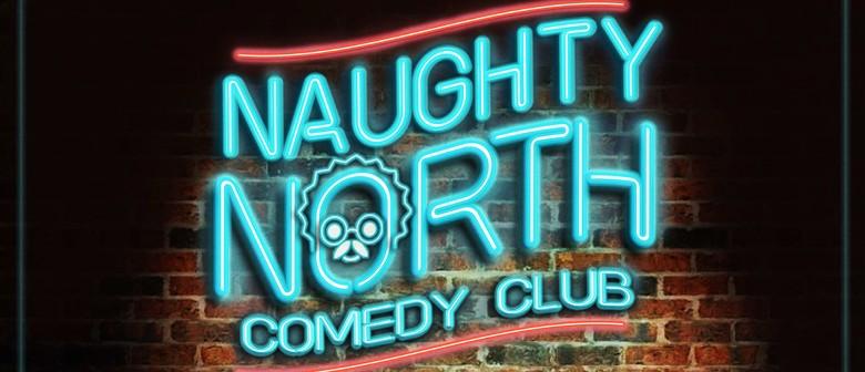 Naughty North Comedy Club