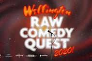 Wellington Raw Comedy Quest: POSTPONED