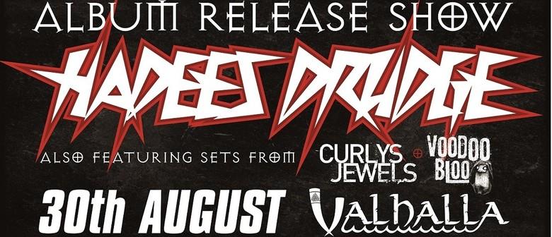 Hadees Drudge Album Release