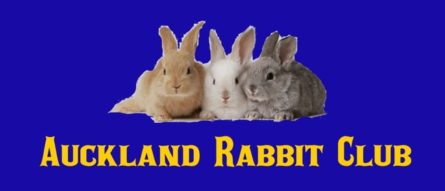 Auckland Rabbit Club Show