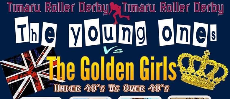Timaru Roller Derby - The Young Ones Vs The Golden Girls: POSTPONED